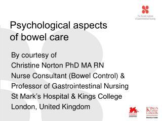 Psychological aspects  of bowel care