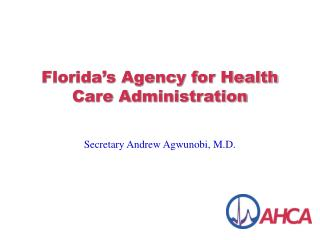 Florida's Agency for Health Care Administration