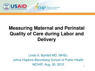 Measuring Maternal and Perinatal Quality of Care during Labor and Delivery