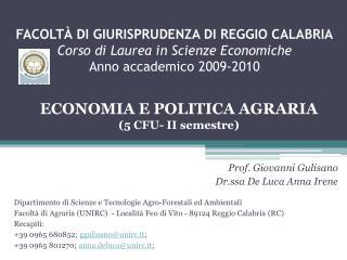 Prof. Giovanni  Gulisano Dr.ssa De Luca Anna Irene