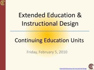 Extended Education  Instructional Design