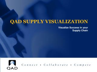 QAD SUPPLY VISUALIZATION