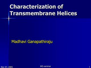 Characterization of Transmembrane Helices