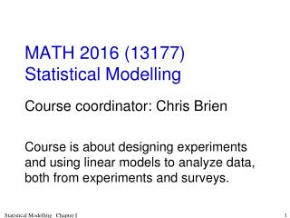 MATH 2016 (13177) Statistical Modelling