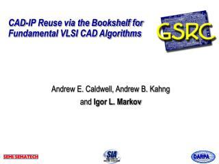 CAD-IP Reuse via the Bookshelf for Fundamental VLSI CAD Algorithms