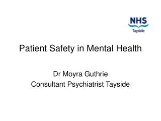 Patient Safety in Mental Health