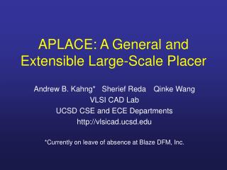 APLACE: A General and Extensible Large-Scale Placer