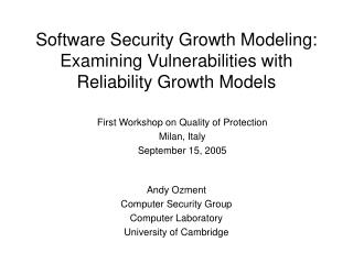 Software Security Growth Modeling: Examining Vulnerabilities with Reliability Growth Models