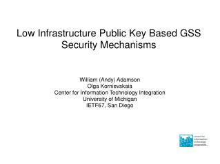 Low Infrastructure Public Key Based GSS Security Mechanisms