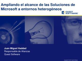 Ampliando el alcance de las Soluciones de Microsoft a entornos heterogéneos
