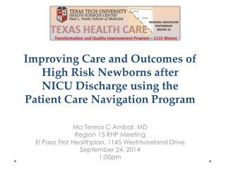 Ma Teresa C Ambat, MD Region 15 RHP Meeting El Paso First  Healthplan , 1145 Westmoreland Drive