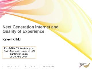 Next Generation Internet and  Quality of Experience