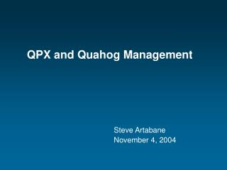 QPX and Quahog Management
