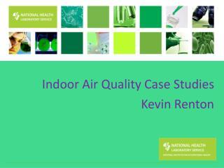 Indoor Air Quality Case Studies
