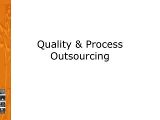 Quality & Process Outsourcing