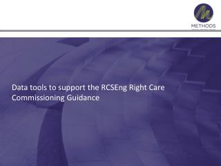 Data tools to support the RCSEng Right Care Commissioning Guidance