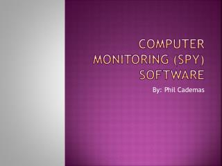 Computer monitoring (spy) software