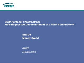 S&B Protocol Clarifications QSE-Requested Decommitment of a DAM Commitment