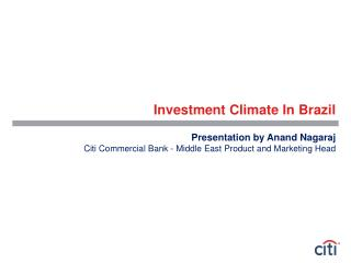 Investment Climate In Brazil