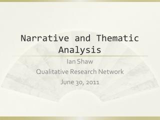 Narrative and Thematic Analysis