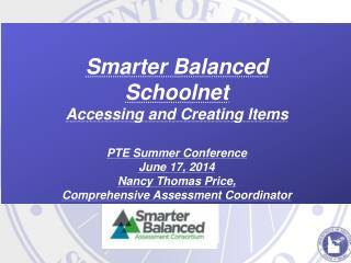 Smarter Balanced  Schoolnet Accessing and Creating Items