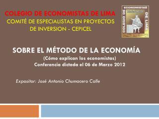 SOBRE EL MÉTODO DE LA ECONOMÍA (Cómo explican los economistas)