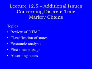Lecture 12.5 – Additional Issues Concerning Discrete-Time Markov Chains