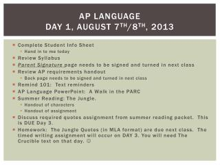 AP Language Day 1, August 7 th /8 th , 2013