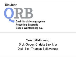 Geschäftsführung: Dipl.-Geogr. Christa Szenkler Dipl.-Biol. Thomas Beißwenger