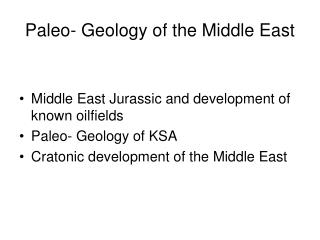 Paleo- Geology of the Middle East