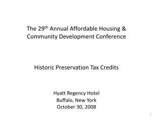 I.  The Basics of Federal Historic Rehab Tax Credits