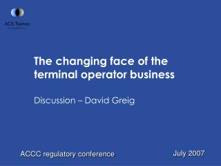 The changing face of the terminal operator business
