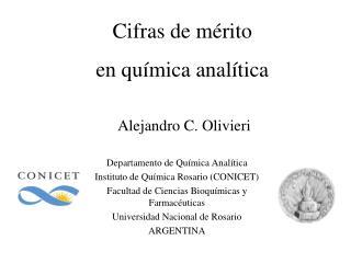 Departamento de Química Analítica Instituto de Química Rosario (CONICET)