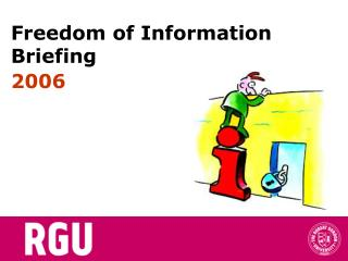 Freedom of Information Briefing 2006