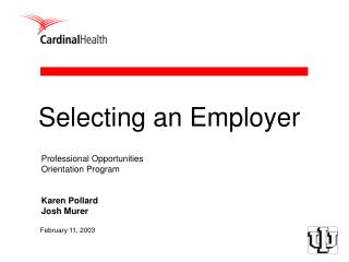 Professional Opportunities  Orientation Program Karen Pollard Josh Murer