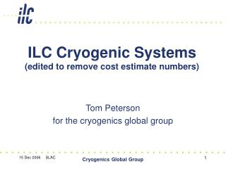 ILC Cryogenic Systems  (edited to remove cost estimate numbers)