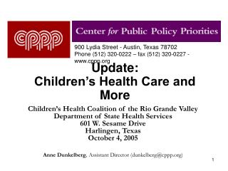 Update:  Children's Health Care and More
