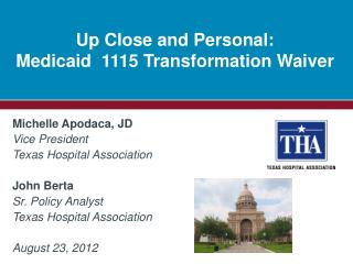 Up Close and Personal: Medicaid  1115 Transformation Waiver