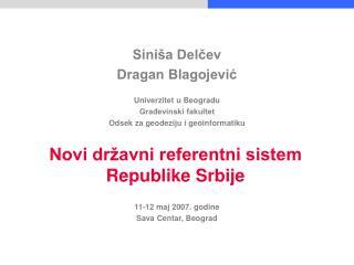 Novi dr�avni referentni sistem Republike Srbije