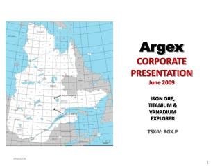 Argex CORPORATE PRESENTATION June 2009