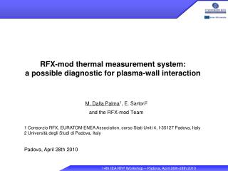 RFX-mod thermal measurement system: a possible diagnostic for plasma-wall interaction