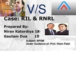 Case: RIL & RNRL