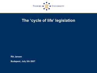 The 'cycle of life' legislation