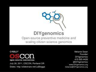 DIYgenomics Open-source preventive medicine and scaling citizen science genomics