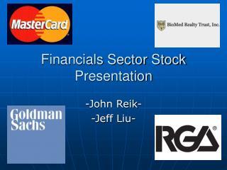 Financials Sector Stock Presentation