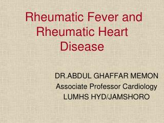 Rheumatic Fever and Rheumatic Heart Disease