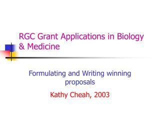 RGC Grant Applications in Biology & Medicine