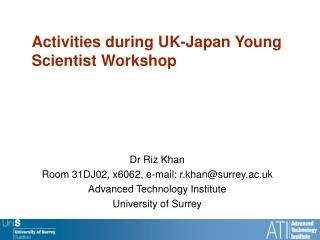 Activities during UK-Japan Young Scientist Workshop