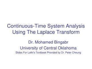 Continuous-Time System Analysis Using The Laplace Transform