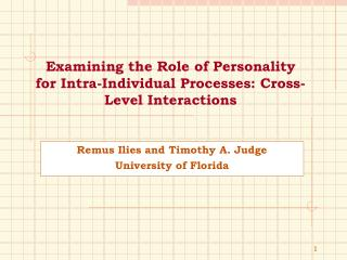 Examining the Role of Personality for Intra-Individual Processes: Cross-Level Interactions